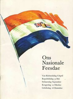 Nasionale Feesdae Happy New Year Quotes, Quotes About New Year, South African Flag, South Afrika, Army Day, Old Pub, Art Of Manliness, Alternate History, Flags Of The World