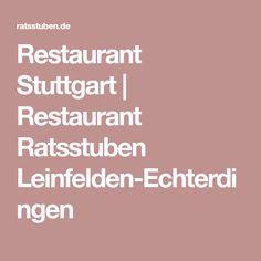 Restaurant Stuttgart | Restaurant Ratsstuben Leinfelden-Echterdingen
