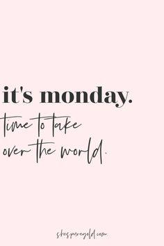 Monday Quotes Positive, Monday Inspirational Quotes, Monday Morning Quotes, Saturday Quotes, Monday Motivation Quotes, Monday Work Quotes, Happy Monday Quotes, Monday Morning Motivation, Motivational Monday