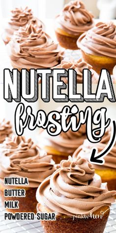 Nutella Frosting is an easy recipe that is so creamy and good. There's nothing better than a delicious cupcake topped with a mouthwatering fluffy, whipped, Nutella frosting. Today I am going to share with you an easy Nutella Buttercream frosting recipe that is out of this world and made with only 4 simple ingredients. #nutellafrosting #nutella Easy Cupcake Recipes, Cake Mix Recipes, Baking Recipes, Easy Recipes, Homemade Frosting Recipes, Homemade Breads, Kitchen Recipes, Nutella Frosting, Nutella Cake