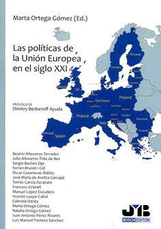 Las políticas de la Unión Europea en el siglo XXI https://alejandria.um.es/cgi-bin/abnetcl?ACC=DOSEARCH&xsqf99=672844
