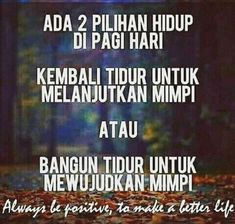 26 Ideas For Quotes Indonesia Pagi Hari Wise Quotes, Happy Quotes, Words Quotes, Motivational Quotes, Inspirational Quotes, Study Motivation Quotes, Good Motivation, Muslim Quotes, Islamic Quotes