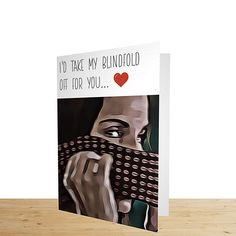 £4.25... I'd Take My Blindfold Off For You... BirdBox Blindfold Valentines Card  Bird box Blindfold