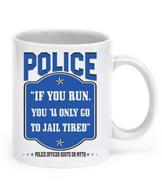 """Deal of the Week: Use Promo Code """"IDESERVETHIS"""" for additional off your order. ( Deal Excludes shipping cost and free items) NEWLY RELEASED - """"If you run, you'll go to jail tired"""". You will not fin Police Officer Quotes, Leo Police, Police Wife Life, Police Humor, Police Officer Gifts, Cop Quotes, Police Officer Requirements, Law Enforcement Jobs, Police Lives Matter"""