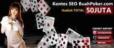 Kontes SEO BuahPoker.Com Agen Poker Online