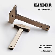 Hammer - Wooden tools. FREE Project plan for laser cutting. Wooden hammer is convenient to assemble laser cutting products. Project plan includes small and large hammers.