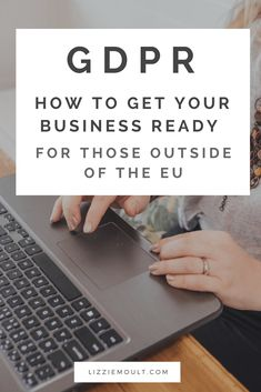 The GDPR and How I have Handled It - Lizzie Moult
