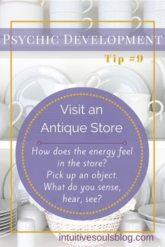 Ready to take an intuitive field trip? Loaded with goodies, an antique store can…