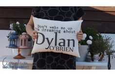 Don't wake me up - Dylan O'Brien - hand made pillow