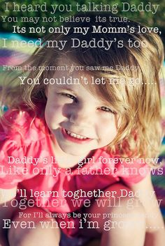 Daddy's little girl forever now. For I'll always be your princess, daddy, even when I'm grown. Miss You Daddy, Daddy Day, Daddy Daughter, My Daddy, Daddy Poem, Husband, Daddy Quotes, Fathers Day Quotes, Cute Quotes