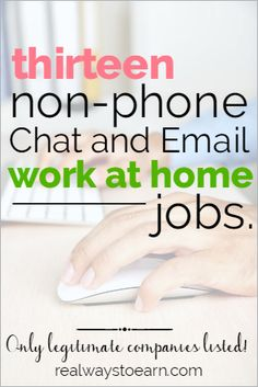 Do you need a non-phone work from home job? Do you prefer email and chatting rather than talking on the phone? Then heres a list of companies to check out. They are all legit and regularly hire chat/email agents to handle their customer service from home. Work From Home Jobs, Make Money From Home, Way To Make Money, Legit Work From Home, Earn Money Online, Online Jobs, Just In Case, Just For You, Planning Budget
