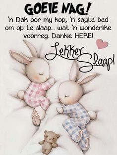 Afternoon Quotes, Afrikaanse Quotes, Goeie Nag, Tin Can Crafts, Birthday Wishes Quotes, Wish Quotes, Good Morning Greetings, Special Quotes, Prayer Quotes
