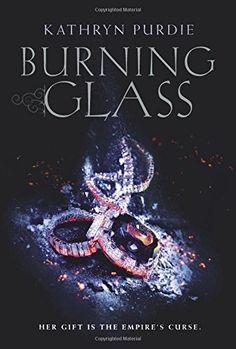 Burning Glass by Kathryn Purdie http://www.amazon.com/dp/0062412361/ref=cm_sw_r_pi_dp_unV4wb14QDGHP