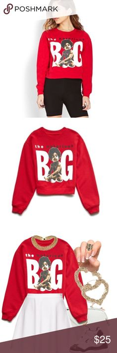 Notorious B.I.G. Cropped Sweatshirt This boxy cropped sweatshirt featured the Notorious B.I.G. graphic. Officially licensed product// Limited Edition// Sold Out online and in store. Never Worn Forever 21 Tops Sweatshirts & Hoodies