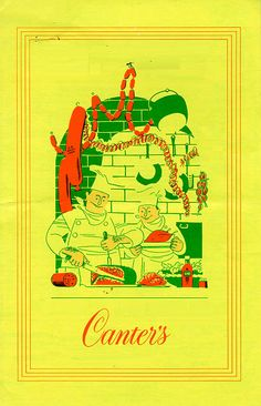 Canter's  Deli opened 1931, still serving breakfast, lunch and dinner 24hrs. a day