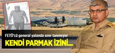 Darbeci general Harmancık, parmak izini inkar etti