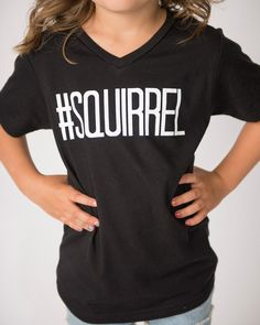 #Squirrel Kids Graphic T-Shirt. This shirt perfectly encompasses that distractibility of little kids.
