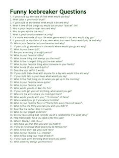 100 Funny Questions - for my Friday standup meetings ♥ 100 Funny Questions - for my Friday standup meetings ♥ Ice Breakers For Women, Funny Ice Breakers, Funny Icebreaker Questions, Icebreaker Activities, Group Activities, Leadership Activities, Would You Rather Questions, This Or That Questions, Truth Questions For Teens