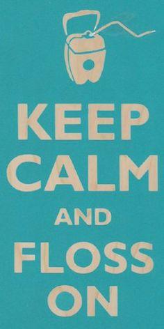 Keep Calm and Floss Teeth on Dentist Office Dental - Birch Plywood Wood Print… Humor Dental, Dental Quotes, Dental Facts, Dental Hygienist, Dental Health, Dental Care, Dental Group, Smile Dental, Dental Office Decor
