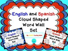 Dear Educators,Are you a dual language teacher looking for the perfect English and Spanish high frequency word wall set? If so, this is the packet for you! Here is a common core aligned cloud shaped word wall set with a letter card for each letter in the English and Spanish alphabet and 200 English and 212 Spanish high frequency words.
