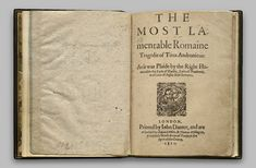"""""""This is the only known copy of the first edition of Titus Andronicus, published in 1594, and one of the earliest examples of a published Shakespeare play."""""""