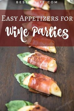 Use your knowledge of wine pairings to come up with some of the best easy appetizers for wine during your next wine party. via Amy | Best of Life Magazine