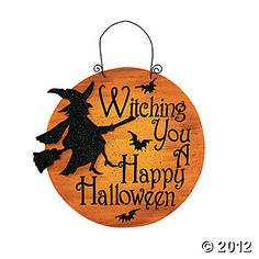 """""""Witching You A Happy Halloween"""" Sign, putting this with treats I'm making for the teachers' lunch room"""