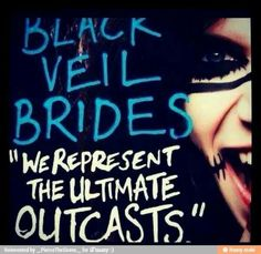 "Black veil brides This makes me so happy because I'm such an outcast. My school is filled with preps afraid of BVB and I just sittin' there like ""I WANNA MARRY EACH ONE OF THEM"""