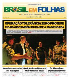 A Operação Tolerância Zero, deflagrada pela Secretaria de Segurança Pública e Administração Penitenciária no último dia 4 de março, prosseguiu na Capital e no interior do Estado neste final de semana, com destaque para o ostensivo policiamento durante toda a madrugada deste sábado (04).  http://www.brasilemfolhas.com.br/