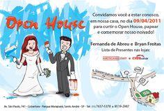 Este foi o convite que eu fiz para a comemoração de casa nova e meu noivado com a Fernanda Montanaro - a festa foi ótima e o convite f...