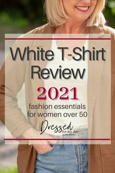 Women's White T-Shirt Review 2021 - Dressed for My Day - the best white t-shirts for women over 50 - white tees Army Shirts, Build A Wardrobe, Cotton Texture, Fashion Essentials, Casual Summer Outfits, Vintage Cotton, Shopping Hacks, White Tees, Cotton Tee
