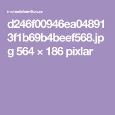 d246f00946ea048913f1b69b4beef568.jpg 564 × 186 pixlar