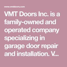 VMT Doors Inc. is a family-owned and operated company specializing in garage door repair and installation. VMT Doors provides Metro Atlanta with a repair and maintenance service for all brands of garage doors and openers.