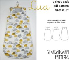 The Lua is a versatile pattern which helps you create beautiful and safe baby sleep sacks. The sleepsack closes with an invisible zipper at the side, and straps at the shoulders. This pattern co…