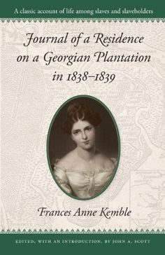 Journal of a Residence on a Georgian Plantation in 1838-1839 (Brown Thrasher Books)