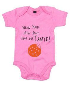 """""""Wenn Mama nein sagt, frag die #Tante"""" - süßer #Strampler als Geschenk zur Geburt"""