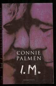 Connie Palmen | I.M.
