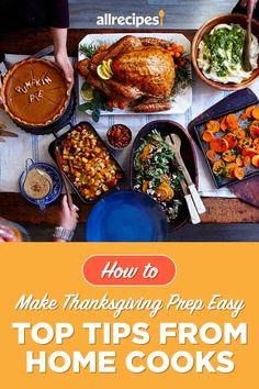 "Top Tips From Home Cooks: Thanksgiving Made Easier | ""I asked home cooks from our Allrecipes community how they get prepped to cook Thanksgiving, and more importantly, what they do to make it easier on themselves. They all agree a little planning and doing ahead of time saves you major stress on the day."" #thanksgiving #thankgivingrecipes #makeahead How To Make Dip, How To Make Gravy, Cranberry Relish, Frozen Green Beans, Green Bean Casserole, Thanksgiving Menu, Roasted Turkey, Dinner Rolls, Tandoori Chicken"