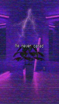 """He never cared"" Dark Purple Aesthetic, Lavender Aesthetic, Violet Aesthetic, Aesthetic Colors, Quote Aesthetic, Aesthetic Pictures, Face Aesthetic, Samsung Wallpapers, Full Hd Wallpapers"