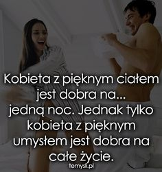kobieta-z-pieknym-cialem Everything And Nothing, Motto, Beautiful Words, Coaching, Life Quotes, Poetry, Wisdom, Thoughts, Love