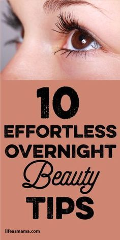10 Effortless Overnight Beauty Tips | Pinning For Living