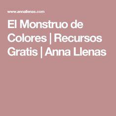 El Monstruo de Colores | Recursos Gratis | Anna Llenas