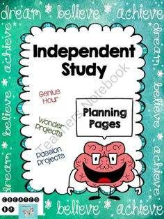 Independent Study Planning Pages Genius Hour Projects, Passion Projects, Wonder Projects