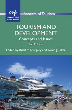 Tourism and development: concepts and issues (PRINT VERSION) http://biblioteca.cepal.org/search*spi/c?SEARCH=910.2+T7275+2015++&sortdropdown=- This book explores and challenges the relationship between tourism and development and establishes a conceptual link between the discrete yet interconnected disciplines of tourism studies and development studies.