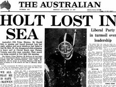 Prime Minister Harold Holt disappeared while swimming in 1967 and was never found. Australia named a swimming pool after him. 33 Bizarre Facts That Prove Australia Is Batshit Insane