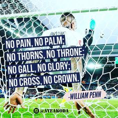 No pain no Palm; no thorns no throne; no gall no glory; no cross no crown.-William Penn  http://ayeakoda.com  Some sort of sacrifice is required from each one of us before we can achieve our goal. Pay now or pay later right?  #inspiring #inspirationalquotes #motivationalquote #quoteoftheday #instagood #instadaily #dailyquote #motivation #inspirational #instaquote #motivationalquotes #inspirationalquote #socialmedia #socialmediamarketing #advertising #media #branding #entrepreneur #business…