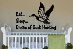 Eat...Sleep..Dream of Duck Hunting Little Boy's Room Vinyl Wall Art Decal on Etsy, $37.00