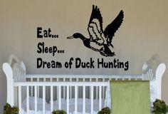 Eat...Sleep..Dream of Duck Hunting Little Boy's Room Vinyl Wall Art Decal on Etsy, $37.00