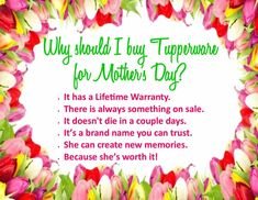 Place your order before April 27th to ensure delivery in time for Mother's day.  Contact me to place an order at tracystupperwaretime@yahoo.com