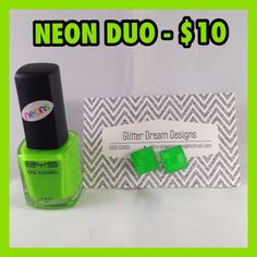 B Nailed Neon Polish paired with a pair of Glitter Dream Designs Neon Square Studs ~ Only $10